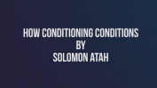 How conditioning conditions