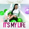 Fresh: Naomi Achu�s It�s My Life video out today